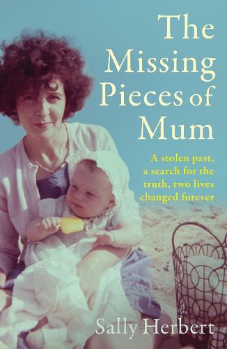 The Missing Pieces of Mum (Hardback)