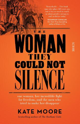The Woman They Could Not Silence: one woman, her incredible fight for freedom, and the men who tried to make her disappear (Paperback)