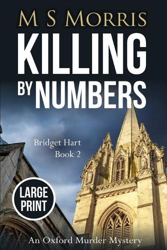 Killing by Numbers (Large Print): An Oxford Murder Mystery - Bridget Hart 2 (Paperback)