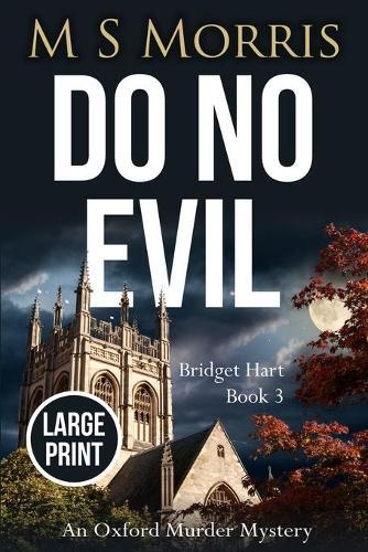 Do No Evil (Large Print): An Oxford Murder Mystery - Bridget Hart 3 (Paperback)