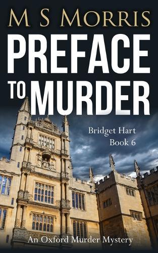 Preface to Murder: An Oxford Murder Mystery - Bridget Hart 6 (Paperback)