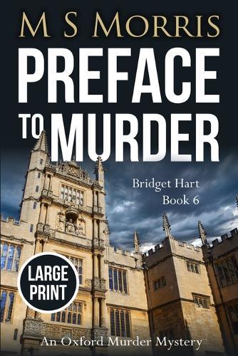 Preface to Murder (Large Print): An Oxford Murder Mystery - Bridget Hart 6 (Paperback)