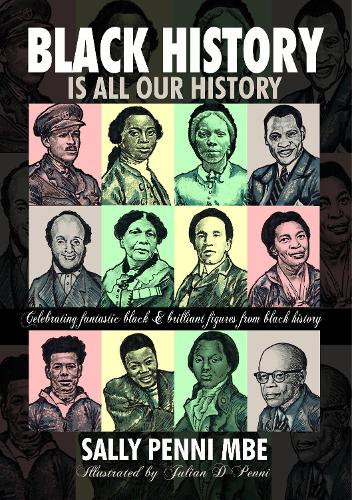 Black History is All Our History (Paperback)