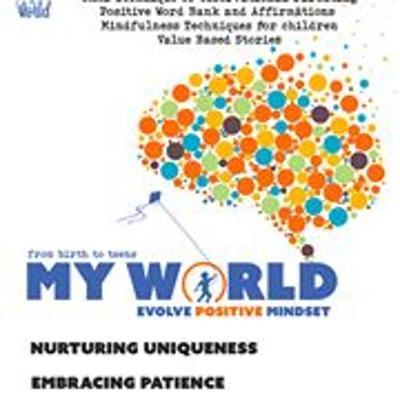 My World: Evolving Positive Mindset in Children (Paperback)