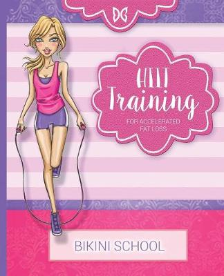 Dreamcurves Fitness Model Body Transformation Guide: Hiit Training for Accelerated Fat Loss (Paperback)