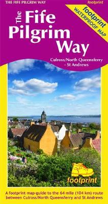 The Fife Pilgrim Way: Culross/North Queensferry - St Andrews (Sheet map)