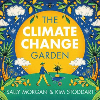 The Climate Change Garden (Paperback)