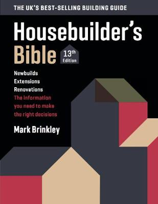 The Housebuilder's Bible 2019: 13th edition (Paperback)