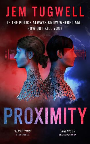 Proximity: A gripping near future crime thriller - iMe Series (Paperback)