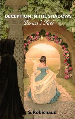Deception In The Shadows - Gerica's Tale (Paperback)
