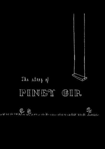 The Story of Piney Gir (Paperback)