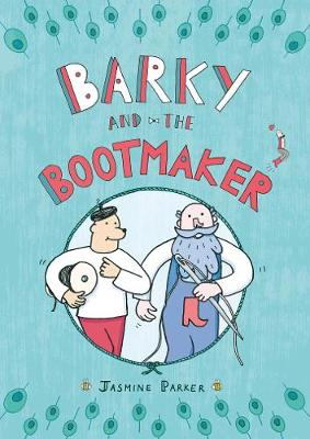 Barky and the Bootmaker (Paperback)