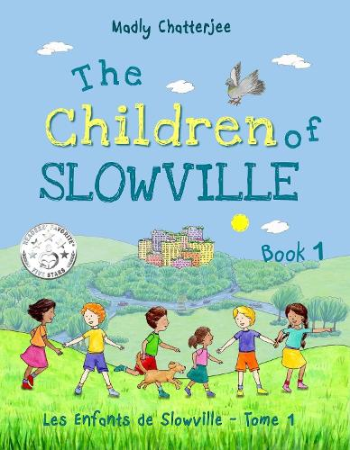 The Children of Slowville: Les Enfants de Slowville - The Children of Slowville 1 (Paperback)