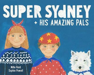 Super Sydney and his Amazing Pals (Hardback)