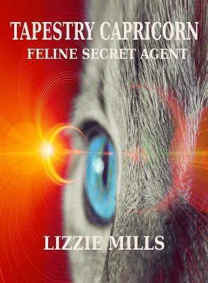 Tapestry Capricorn Feline Secret Agent - Tapestry Capricorn 1 (Paperback)