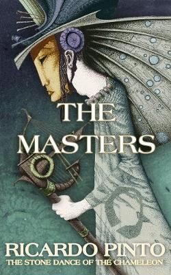 The Masters - The Stone Dance of the Chameleon 1 (Paperback)