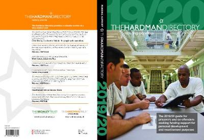 The Hardman Directory: The 2019/20 guide for prisoners and ex-offenders seeking funding support for personal development and resettlement purposes (Paperback)