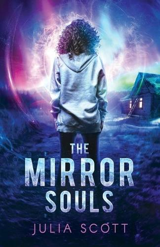 The Mirror Souls - The Mirror Souls Trilogy 1 (Paperback)