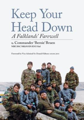keep your head down: A Falklands' Farewell (Paperback)