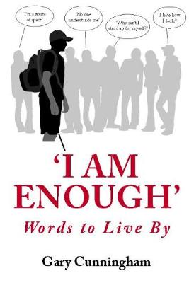 'I am Enough!': Words to Live by (Paperback)