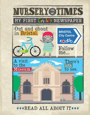 NEWS Out in Bristol: my first crinkly newspaper - NURSERY TIMES (Paperback)