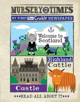 NEWS Welcome to scotland: my first crinkly newspaper - NURSERY TIMES (Paperback)