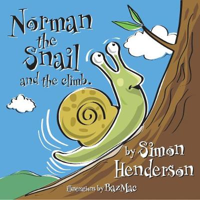 Norman the Snail: and The Climb (Paperback)