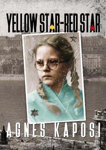 Yellow Star - Red Star: With Contributions from historian Laszlo Csosz (Paperback)
