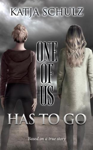 One of Us Has to Go (Paperback)