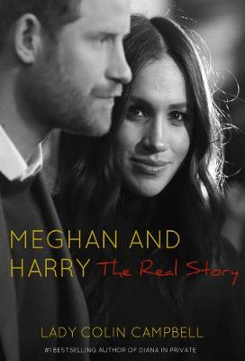 Meghan and Harry: The Real Story (Hardback)