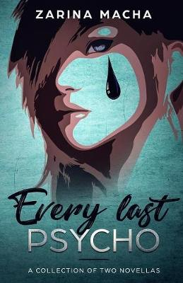 Every Last Psycho: A Collection of Two Novellas (Paperback)