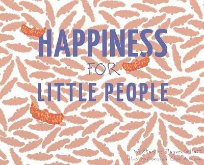 Happiness for Little People (Hardback)