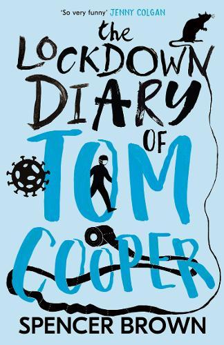 The Lockdown Diary of Tom Cooper (Paperback)