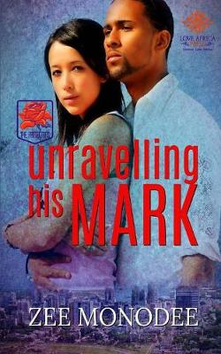 Unravelling His Mark - The Protectors 2 (Paperback)