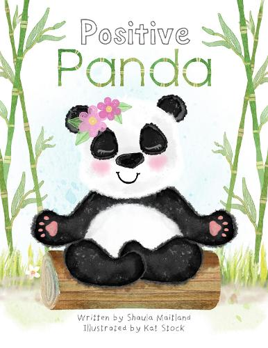Positive Panda - Calm, Create, Meditate. 1 (Paperback)