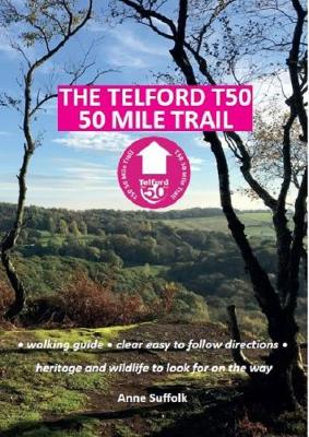 The Telford T50 50 Mile Trail: Walking Guide (Paperback)
