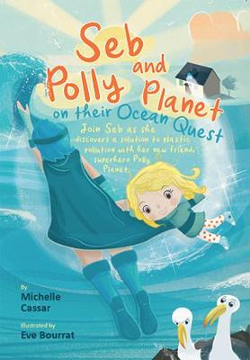 Seb and Polly Planet on their Ocean Quest (Paperback)