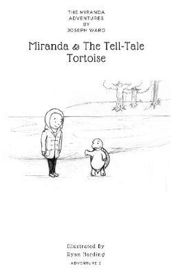The Miranda & The Tell-Tale Tortoise - The Miranda Adventures 2 (Hardback)