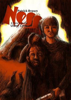 Ness: A Story from the Ulster Cycle (Paperback)