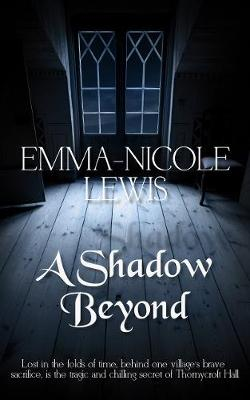 A Shadow Beyond (Paperback)