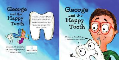 George and The Happy Tooth - 1 (Paperback)