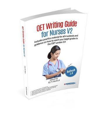 OET (Nursing) Writing Guide for Nurses 2 (Paperback)