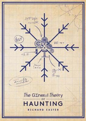 The General Theory Of Haunting - The Snow Trilogy (Paperback)
