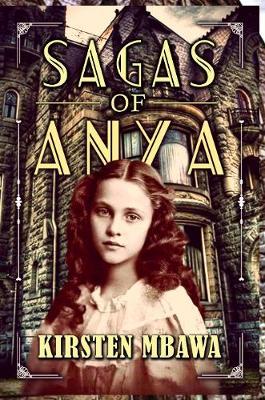 Sagas Of Anya (Paperback)