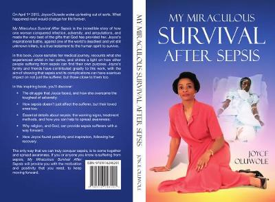My Miraculous Survival After Sepsis (Paperback)