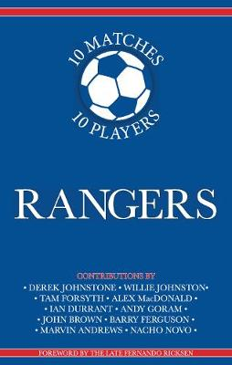 Rangers 10 Matches, 10 Players (Paperback)