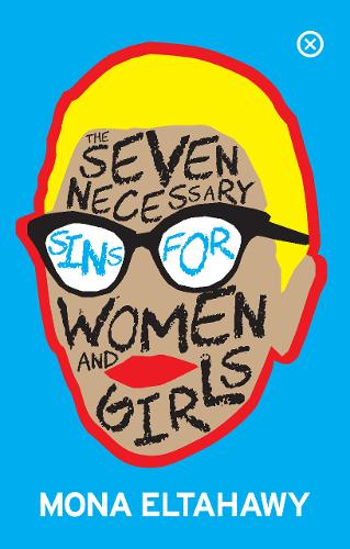 The Seven Necessary Sins For Women And Girls (Paperback)