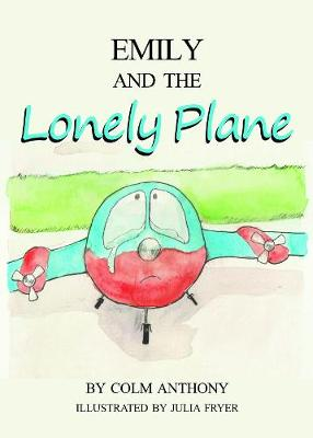 Emily and The Lonely Plane (Paperback)