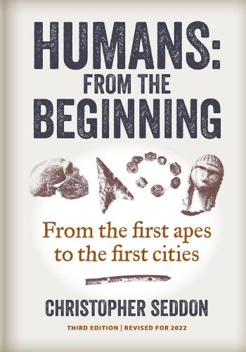 Humans: from the beginning: From the first apes to the first cities (Paperback)