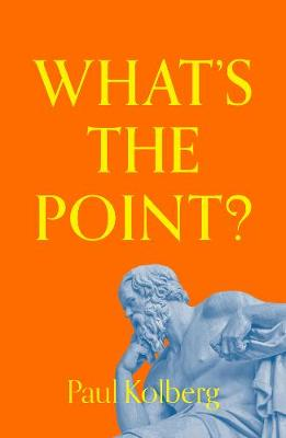 What's the Point?: Finding Hope in a Crisis (Paperback)